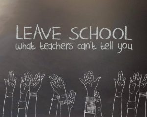 leave school what teachers can't tell you